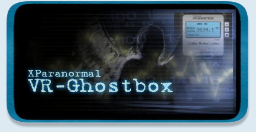 eXtremeSenses Software - XParanormal VR-Ghostbox